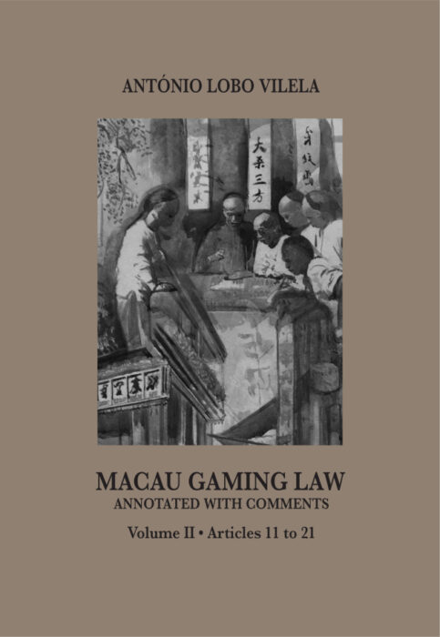 Macau Gaming Law by António Lobo Vilela